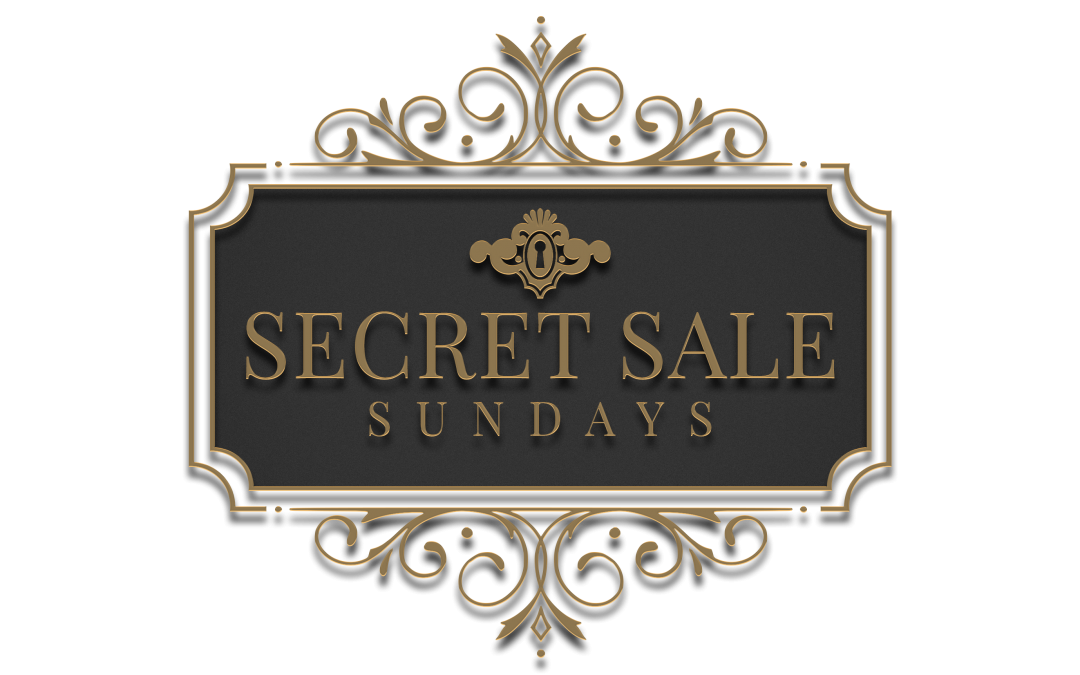Secret Sale Sundays April 11th 2021